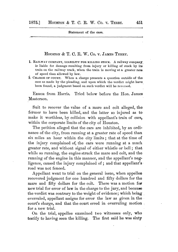 Cases argued and decided in the Supreme Court of Texas, during the latter part of the Tyler term, 1874, and the first part of the Galveston term, 1875.  Volume 42.                                                                                                      451