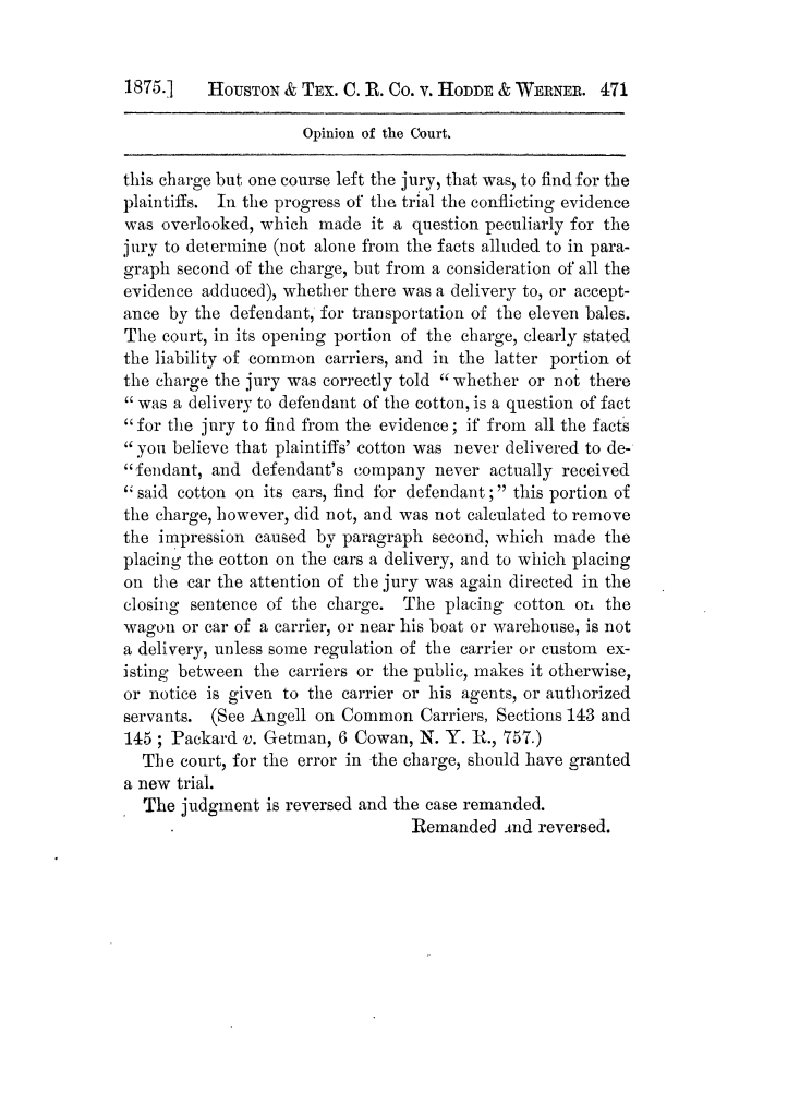 Cases argued and decided in the Supreme Court of Texas, during the latter part of the Tyler term, 1874, and the first part of the Galveston term, 1875.  Volume 42.                                                                                                      471