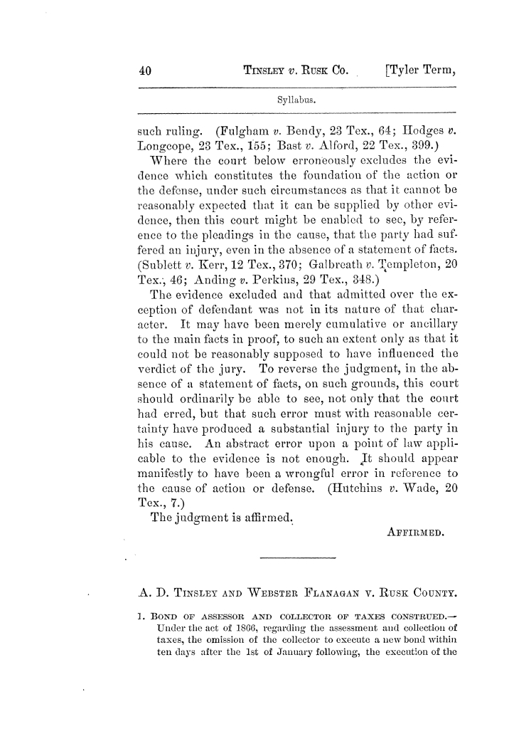 Cases argued and decided in the Supreme Court of Texas, during the latter part of the Tyler term, 1874, and the first part of the Galveston term, 1875.  Volume 42.                                                                                                      40