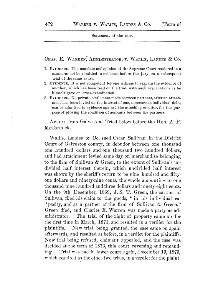 Cases argued and decided in the Supreme Court of Texas, during the latter part of the Tyler term, 1874, and the first part of the Galveston term, 1875.  Volume 42.                                                                                                      472