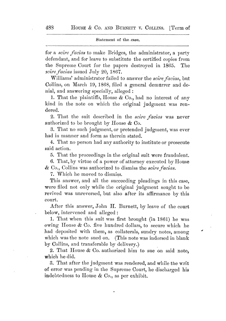 Cases argued and decided in the Supreme Court of Texas, during the latter part of the Tyler term, 1874, and the first part of the Galveston term, 1875.  Volume 42.                                                                                                      488