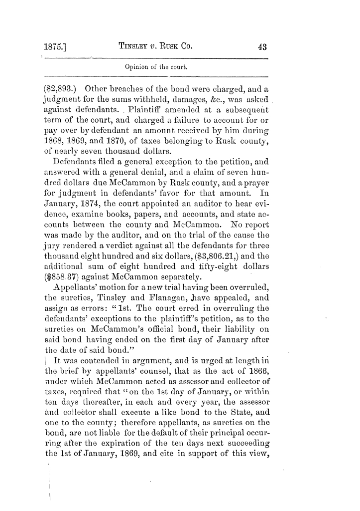 Cases argued and decided in the Supreme Court of Texas, during the latter part of the Tyler term, 1874, and the first part of the Galveston term, 1875.  Volume 42.                                                                                                      43