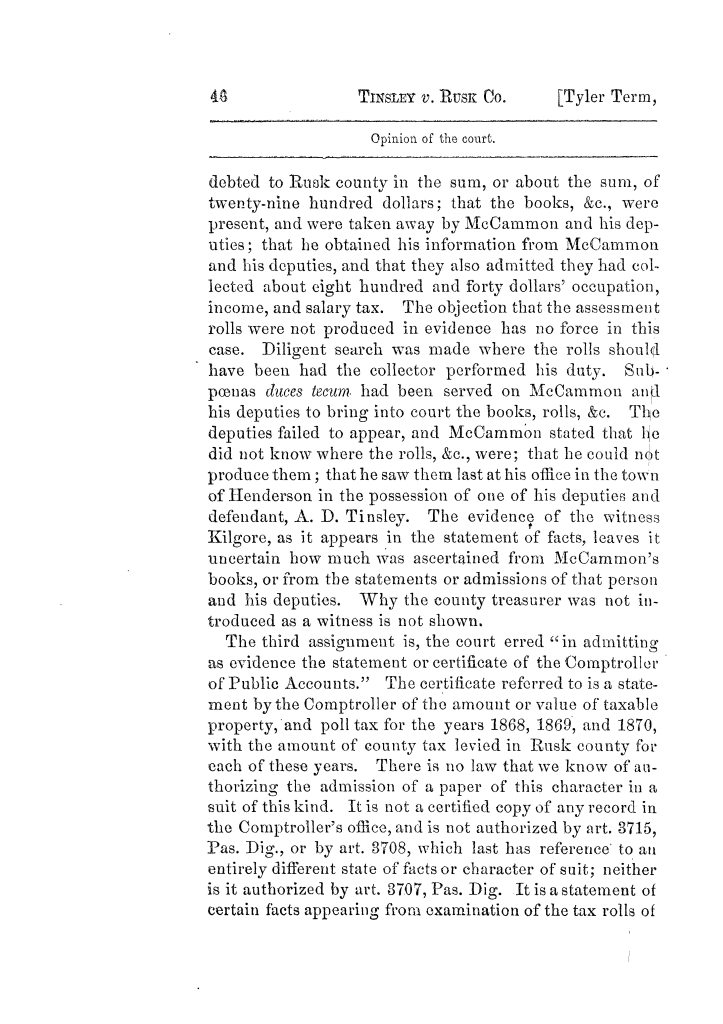 Cases argued and decided in the Supreme Court of Texas, during the latter part of the Tyler term, 1874, and the first part of the Galveston term, 1875.  Volume 42.                                                                                                      46