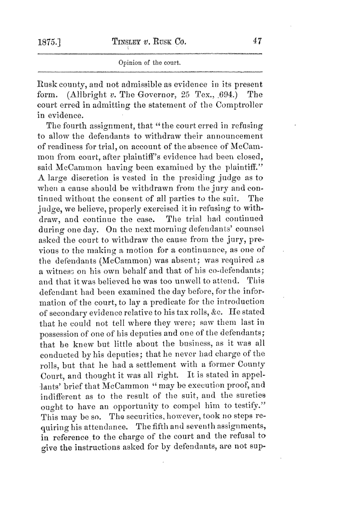 Cases argued and decided in the Supreme Court of Texas, during the latter part of the Tyler term, 1874, and the first part of the Galveston term, 1875.  Volume 42.                                                                                                      47