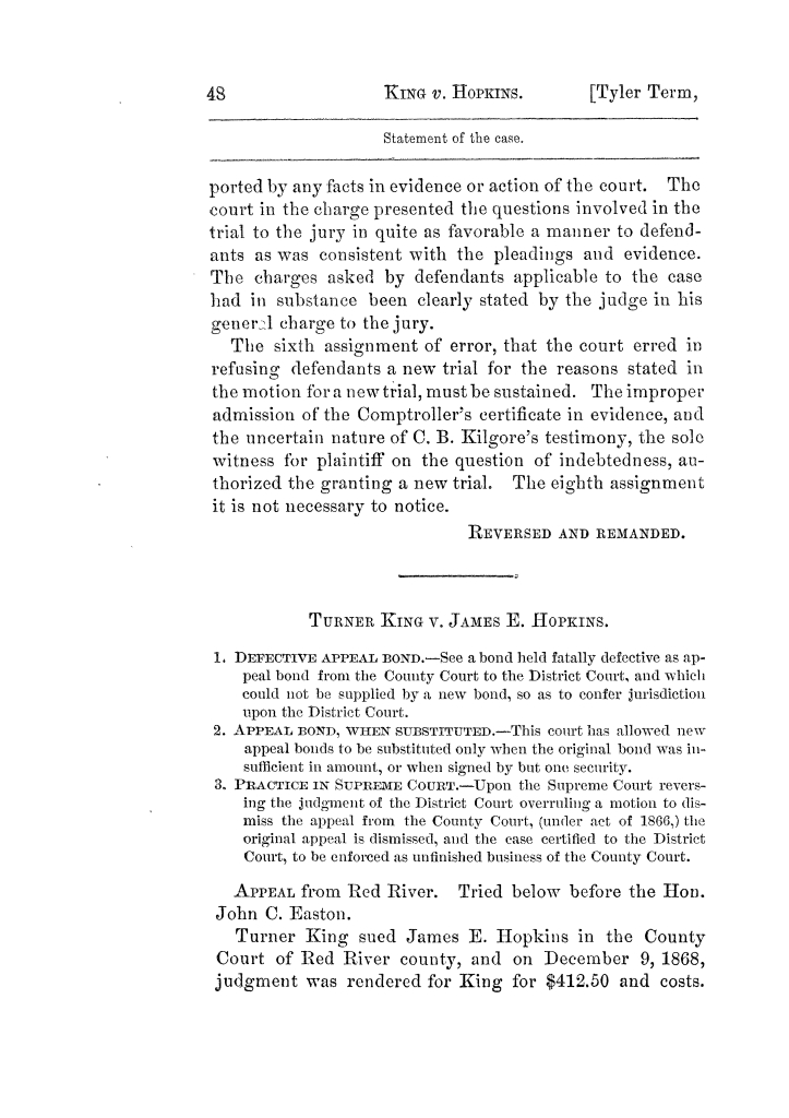 Cases argued and decided in the Supreme Court of Texas, during the latter part of the Tyler term, 1874, and the first part of the Galveston term, 1875.  Volume 42.                                                                                                      48