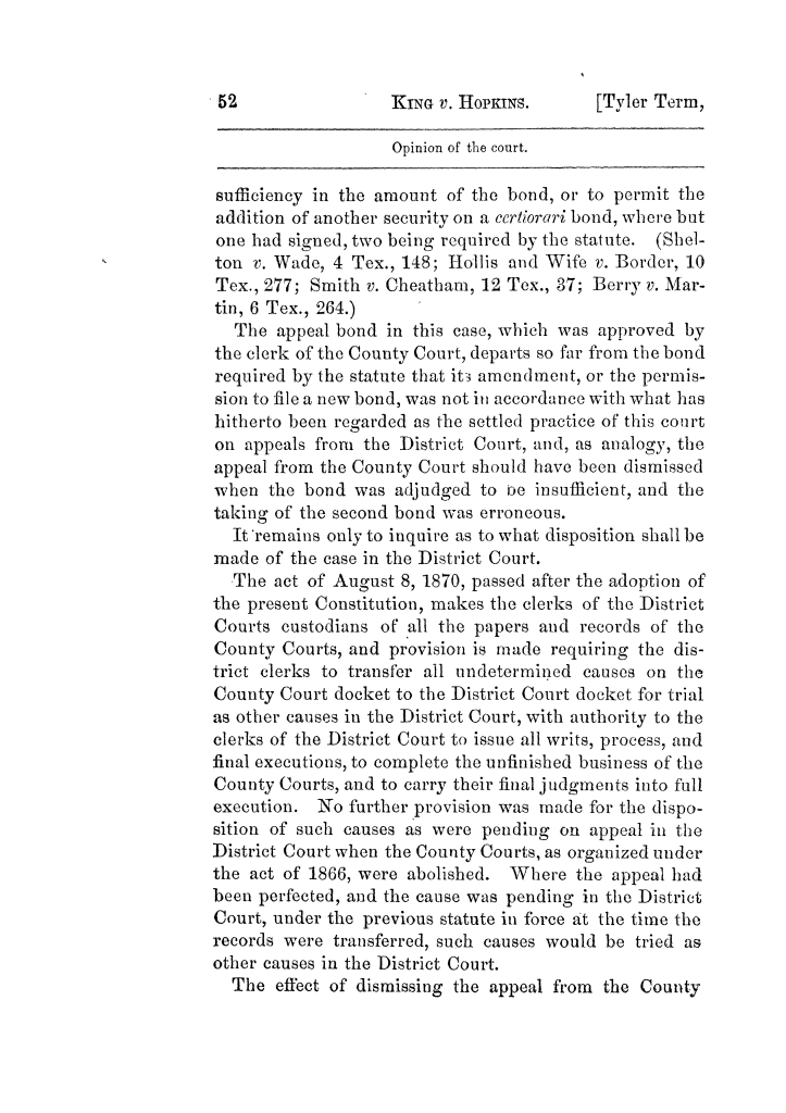 Cases argued and decided in the Supreme Court of Texas, during the latter part of the Tyler term, 1874, and the first part of the Galveston term, 1875.  Volume 42.                                                                                                      52