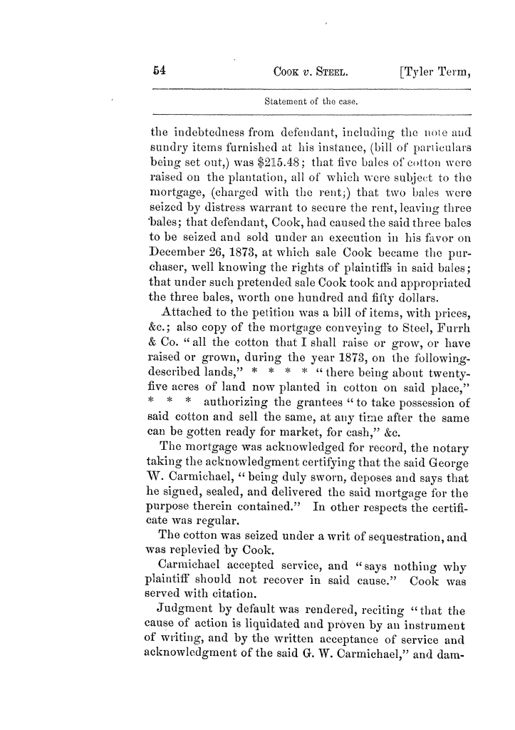Cases argued and decided in the Supreme Court of Texas, during the latter part of the Tyler term, 1874, and the first part of the Galveston term, 1875.  Volume 42.                                                                                                      54