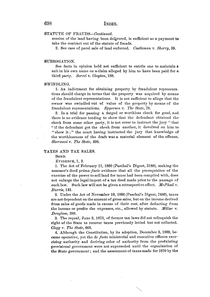 Cases argued and decided in the Supreme Court of Texas, during the latter part of the Tyler term, 1874, and the first part of the Galveston term, 1875.  Volume 42.                                                                                                      698