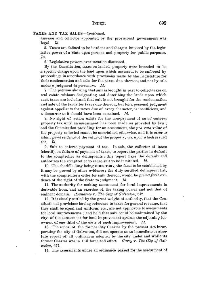 Cases argued and decided in the Supreme Court of Texas, during the latter part of the Tyler term, 1874, and the first part of the Galveston term, 1875.  Volume 42.                                                                                                      699