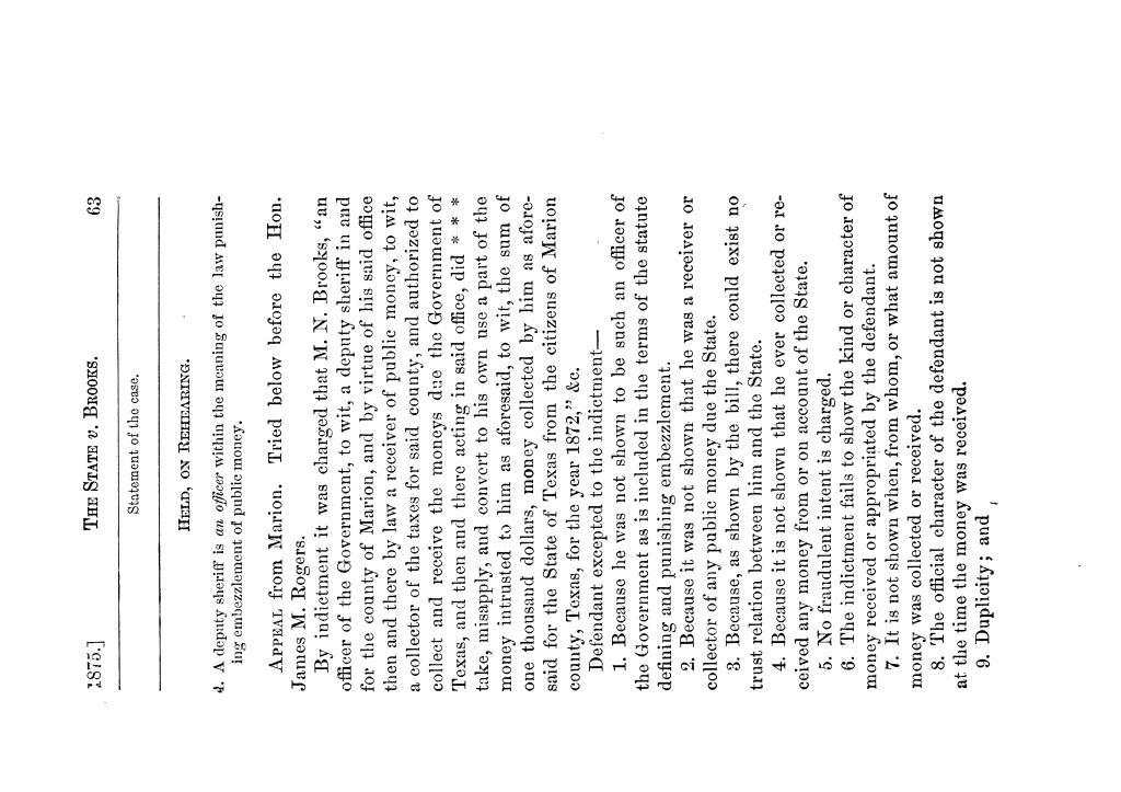 Cases argued and decided in the Supreme Court of Texas, during the latter part of the Tyler term, 1874, and the first part of the Galveston term, 1875.  Volume 42.                                                                                                      63