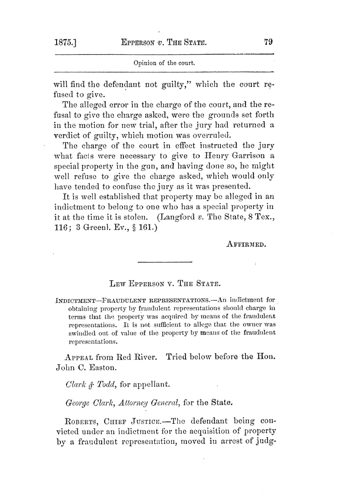 Cases argued and decided in the Supreme Court of Texas, during the latter part of the Tyler term, 1874, and the first part of the Galveston term, 1875.  Volume 42.                                                                                                      79