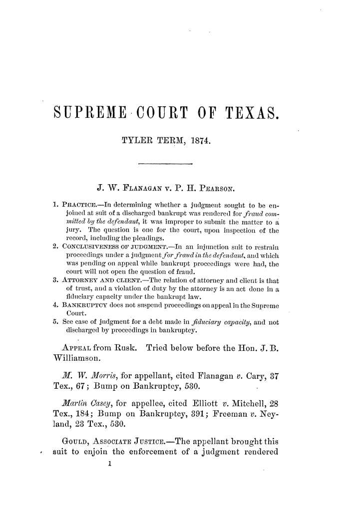 Cases argued and decided in the Supreme Court of Texas, during the latter part of the Tyler term, 1874, and the first part of the Galveston term, 1875.  Volume 42.                                                                                                      1