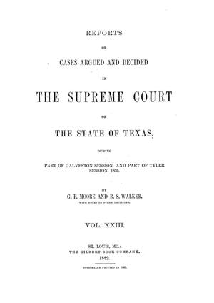 Primary view of object titled 'Reports of cases argued and decided in the Supreme Court of the State of Texas during part of Galveston session, and part of Tyler session, 1859. Volume 23.'.