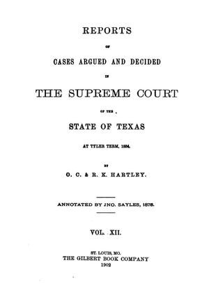 Primary view of object titled 'Reports of cases argued and decided in the Supreme Court of the State of Texas at Tyler term, 1854.  Volume 12.'.
