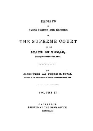 Primary view of object titled 'Reports of cases argued and decided in the Supreme Court of the State of Texas during December term, 1847.  Volume 2.'.