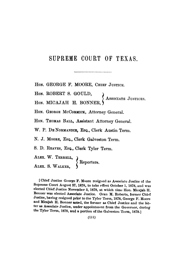 Cases argued and decided in the Supreme Court of the State of Texas, during the Tyler term, 1878, and part of the Galveston term, 1879.  Volume 50.                                                                                                      III