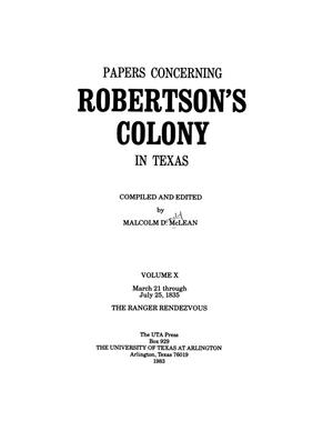 Primary view of object titled 'Papers concerning Robertson's Colony in Texas, Volume 10'.