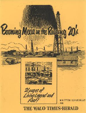 Primary view of object titled 'Booming Mexia in the Roaring 20's'.