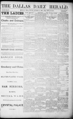Primary view of object titled 'The Dallas Daily Herald. (Dallas, Tex.), Vol. 27, No. 278, Ed. 1 Friday, October 15, 1880'.