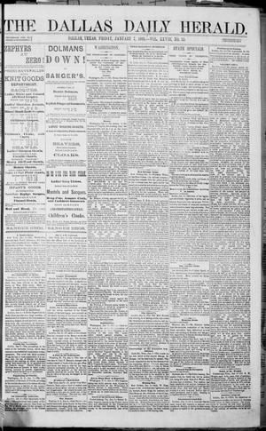 Primary view of object titled 'The Dallas Daily Herald. (Dallas, Tex.), Vol. 28, No. 35, Ed. 1 Friday, January 7, 1881'.