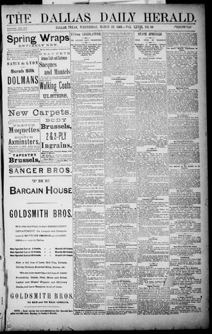 Primary view of object titled 'The Dallas Daily Herald. (Dallas, Tex.), Vol. XXIVII, No. 99, Ed. 1 Wednesday, March 23, 1881'.