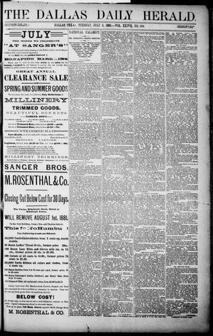 Primary view of object titled 'The Dallas Daily Herald. (Dallas, Tex.), Vol. XXIVII, No. 188, Ed. 1 Tuesday, July 5, 1881'.