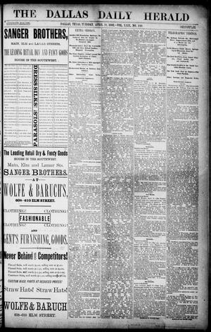 Primary view of object titled 'The Dallas Daily Herald. (Dallas, Tex.), Vol. 29, No. 120, Ed. 1 Tuesday, April 18, 1882'.