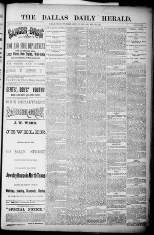 Primary view of object titled 'The Dallas Daily Herald. (Dallas, Tex.), Vol. 30, No. 122, Ed. 1 Thursday, April 12, 1883'.