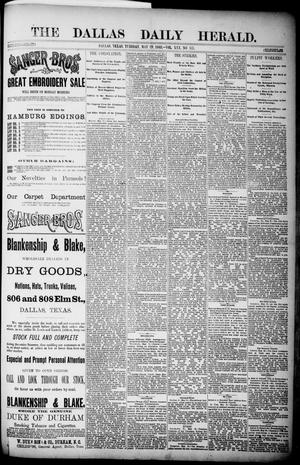 Primary view of object titled 'The Dallas Daily Herald. (Dallas, Tex.), Vol. 30, No. 157, Ed. 1 Tuesday, May 29, 1883'.