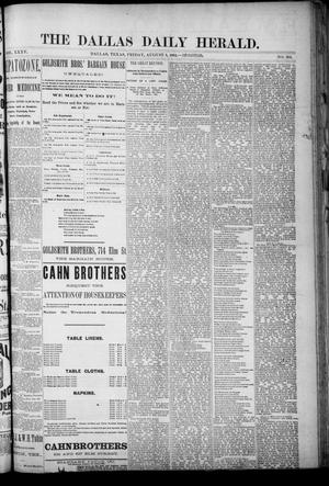 Primary view of object titled 'The Dallas Daily Herald. (Dallas, Tex.), Vol. 35, No. 264, Ed. 1 Friday, August 8, 1884'.