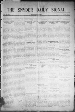 Primary view of object titled 'Snyder Daily Signal (Snyder, Tex.), Vol. 1, No. 25, Ed. 1 Monday, May 15, 1911'.
