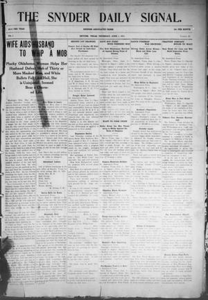 Primary view of object titled 'Snyder Daily Signal (Snyder, Tex.), Vol. 1, No. 40, Ed. 1 Thursday, June 1, 1911'.