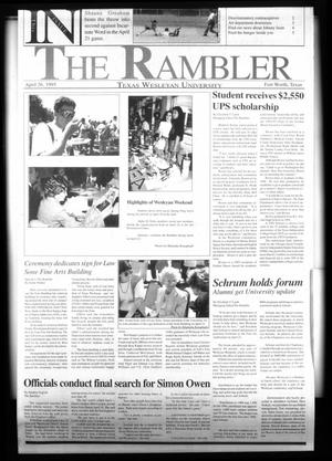 Primary view of object titled 'The Rambler (Fort Worth, Tex.), Ed. 1 Wednesday, April 26, 1995'.