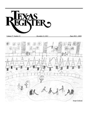 Primary view of object titled 'Texas Register, Volume 37, Number 51, Pages 9831-10058, December 21, 2012'.