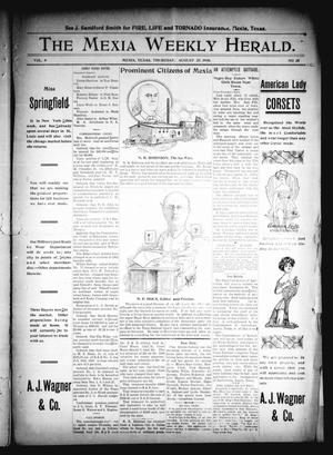 Primary view of object titled 'The Mexia Weekly Herald (Mexia, Tex.), Vol. 9, No. 35, Ed. 1 Thursday, August 27, 1908'.