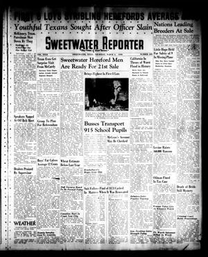 Primary view of object titled 'Sweetwater Reporter (Sweetwater, Tex.), Vol. 40, No. 308, Ed. 1 Thursday, March 3, 1938'.