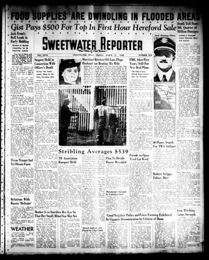 Primary view of object titled 'Sweetwater Reporter (Sweetwater, Tex.), Vol. 40, No. 309, Ed. 1 Friday, March 4, 1938'.