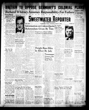 Primary view of object titled 'Sweetwater Reporter (Sweetwater, Tex.), Vol. 40, No. 313, Ed. 1 Wednesday, March 9, 1938'.