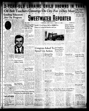 Primary view of object titled 'Sweetwater Reporter (Sweetwater, Tex.), Vol. 40, No. 315, Ed. 1 Friday, March 11, 1938'.