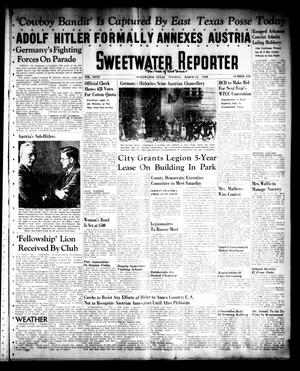 Primary view of object titled 'Sweetwater Reporter (Sweetwater, Tex.), Vol. 40, No. 318, Ed. 1 Tuesday, March 15, 1938'.