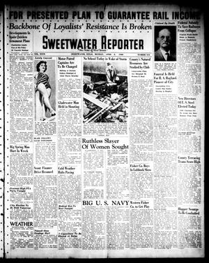 Primary view of object titled 'Sweetwater Reporter (Sweetwater, Tex.), Vol. 40, No. 316, Ed. 1 Monday, April 4, 1938'.