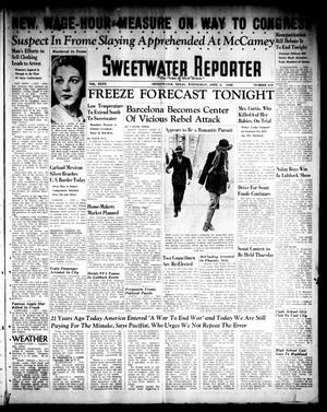 Sweetwater Reporter (Sweetwater, Tex.), Vol. 40, No. 317, Ed. 1 Wednesday, April 6, 1938