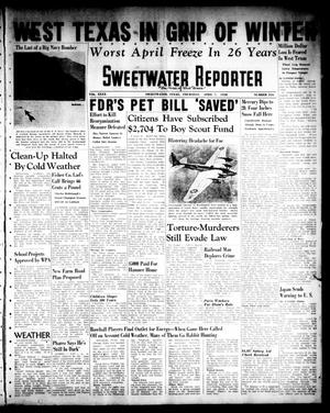 Primary view of object titled 'Sweetwater Reporter (Sweetwater, Tex.), Vol. 40, No. 318, Ed. 1 Thursday, April 7, 1938'.