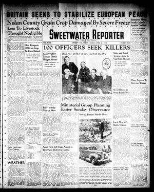 Sweetwater Reporter (Sweetwater, Tex.), Vol. 40, No. 319, Ed. 1 Friday, April 8, 1938