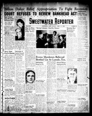 Primary view of object titled 'Sweetwater Reporter (Sweetwater, Tex.), Vol. 40, No. 321, Ed. 1 Monday, April 11, 1938'.