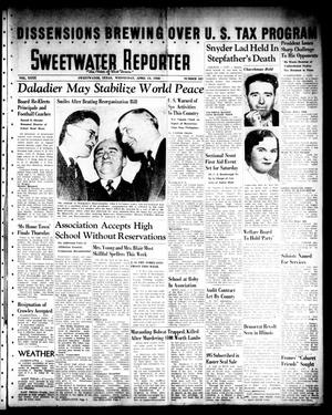 Sweetwater Reporter (Sweetwater, Tex.), Vol. 40, No. 322, Ed. 1 Wednesday, April 13, 1938