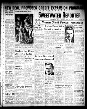 Primary view of object titled 'Sweetwater Reporter (Sweetwater, Tex.), Vol. 40, No. 323, Ed. 1 Thursday, April 14, 1938'.
