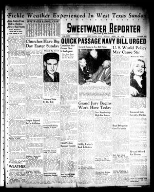 Primary view of object titled 'Sweetwater Reporter (Sweetwater, Tex.), Vol. 40, No. 325, Ed. 1 Monday, April 18, 1938'.