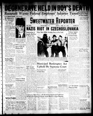 Primary view of object titled 'Sweetwater Reporter (Sweetwater, Tex.), Vol. 40, No. 330, Ed. 1 Monday, April 25, 1938'.