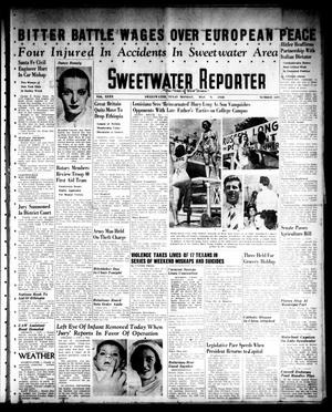 Primary view of object titled 'Sweetwater Reporter (Sweetwater, Tex.), Vol. 40, No. 339, Ed. 1 Monday, May 9, 1938'.